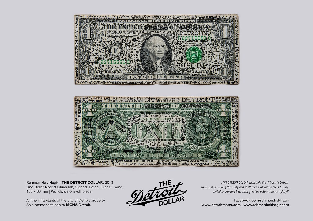 Rahman Hak-Hagir, Museum of New Art DETROIT - THE DETROIT DOLLAR (2013)